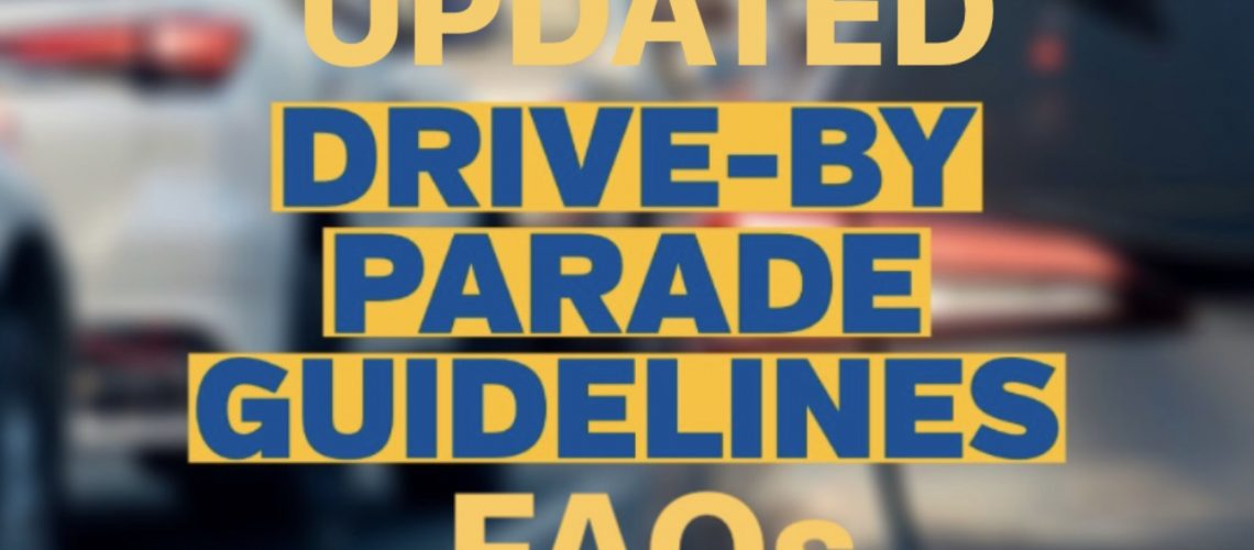 COVID19_Drive by parade guidelines FAQs_UPDATED