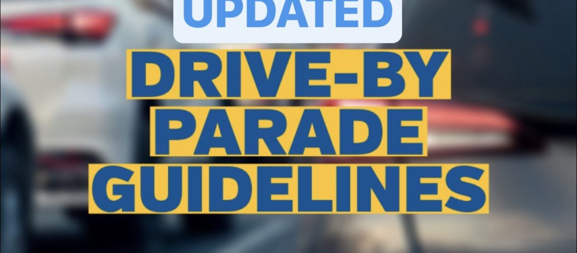 COVID19_Drive by parade guidelines_UPDATED
