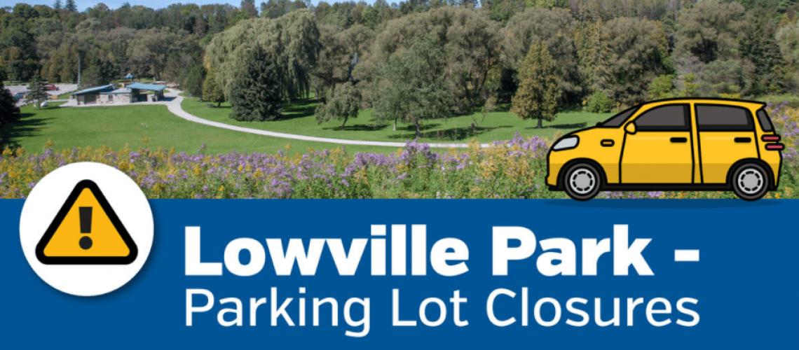 Lowville Park parking construction closure_April 2021