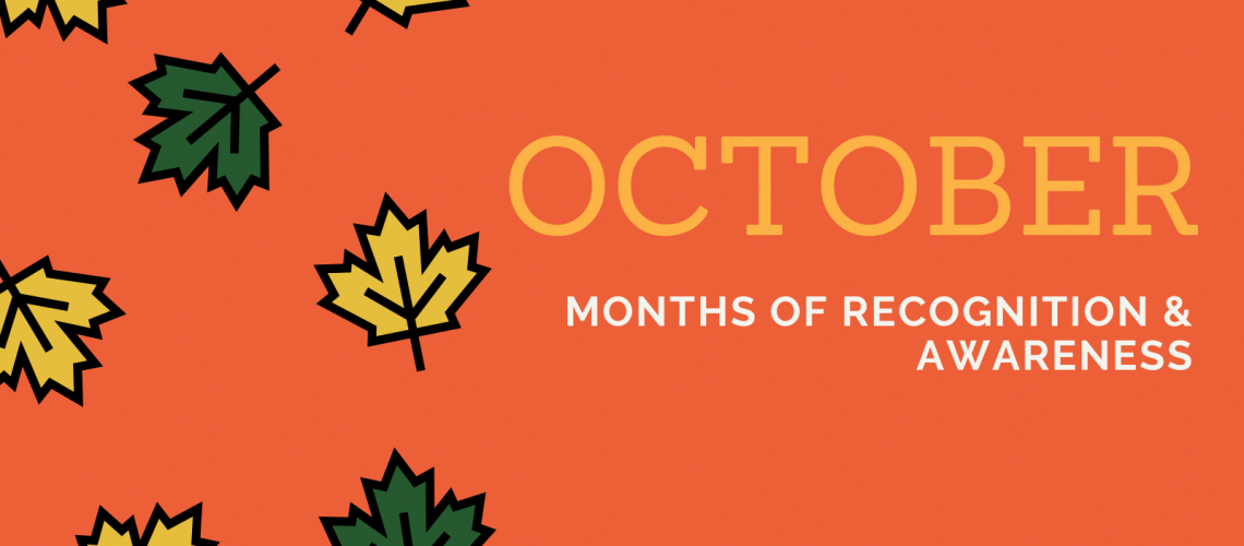 October Months of Recognition and Awareness
