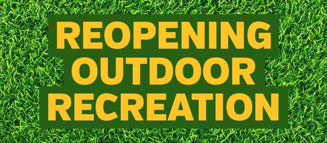 Reopening Outdoor Recreation_May 2021